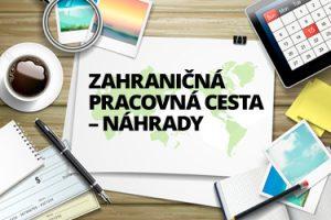 Mzdove centrum - Náhrady pri zahraničnej pracovnej ceste